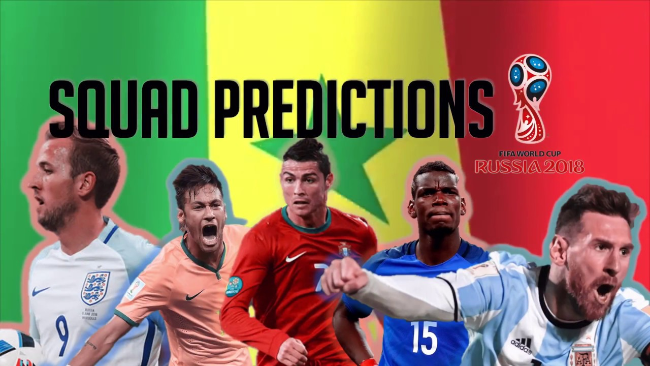 Senegal Squad Predictions For The World Cup YouTube - Side world cup fifa dont want see
