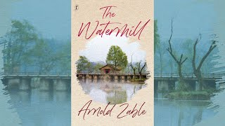 Arnold Zable - 'The Watermill' - LIVE author talk