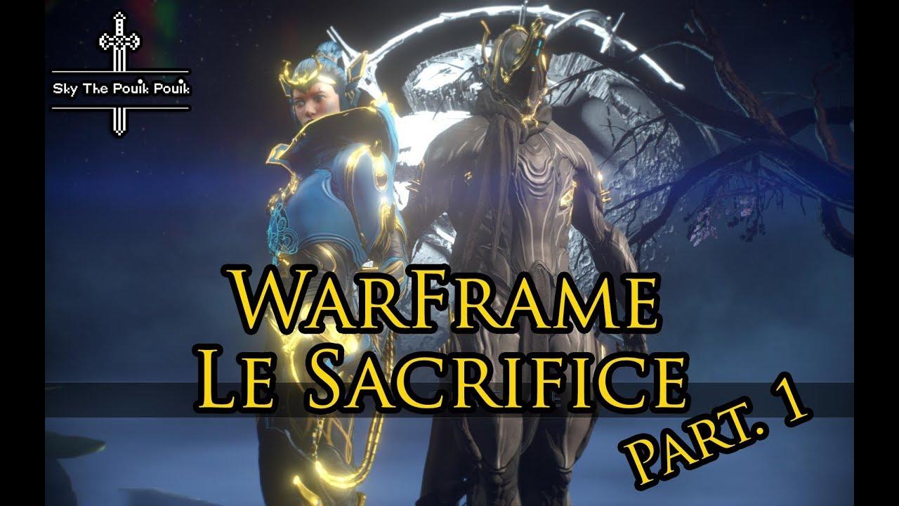 [FR Sub] Warframe: The Sacrifice - Full Quest Part 1   Sky The Pouik Pouik