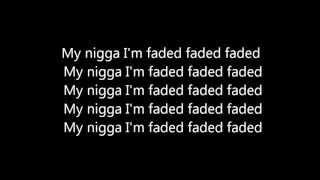 Tyga - Faded (Explicit) ft. Lil Wayne Dirty Lyrics Dirty Version [HD]