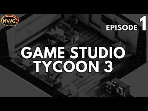 MWG -- Game Studio Tycoon 3 -- Episode 1