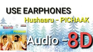 PICHAAK | 8D Song | Hushaaru movie | By one & more productions |