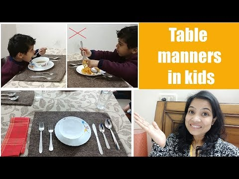 Table manners in kids | Dining etiquette for kids