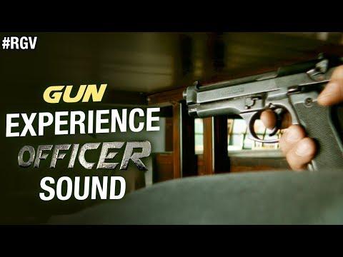 GUN - Experience OFFICER Sound | RGV | Nagarjuna | Myra Sareen | Ram Gopal Varma | #Officer