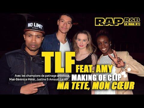 TLF - Making of R.A.P. R&B du clip Ma tête mon coeur