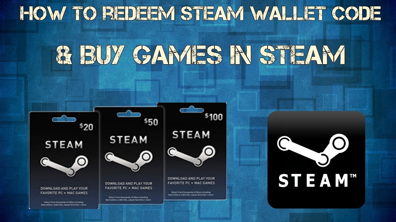 How to Redeem Steam Wallet Code & Buy Games in Steam