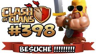CLASH OF CLANS #398 ★ BESUCHE FÜR EUCH ALLE ! ★ Let's Play COC ★ German Deutsch HD Android IOS
