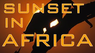 Sunset in Africa ►HD◄