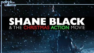 Shane Black & The Christmas Action Movie (video Essay)