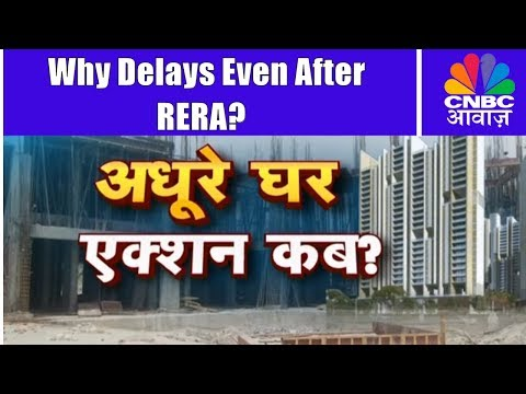 Why Are Housing Projects Still Getting Delayed After RERA? | Consumer Adda | CNBC Awaaz