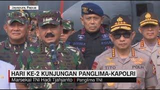 Hari Ke 2 Kunjungan Panglima TNI Kapolri di Papua