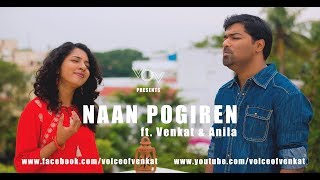 Naanayam Naan Pogiren Cover Venkat Anila James Vasanthan.mp3