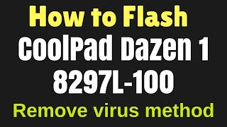How to Flash CoolPad Dazen 1 8297L 100 with Flash tool by GsmHelpFul