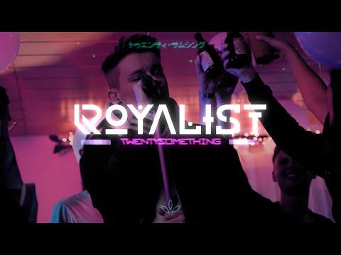 ROYALIST - Twentysomething
