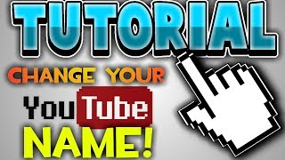 How To Change Your Youtube Username! August 2018 *NEW!!!!*
