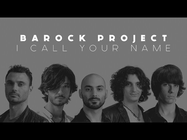 Barock Project - I Call Your Name