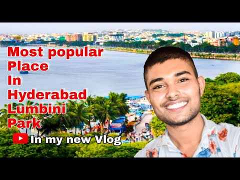 Most popular places in Hyderabad / Lumbini Park 🏞 / Tourism places in Hyderabad... Manna Malakar