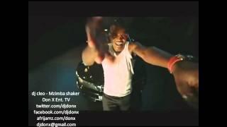 dj Cleo - Mzimba Shaker (www.facebook.com/djdonx)