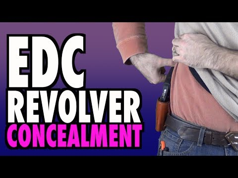 Concealing Revolvers 4 Every Day Carry