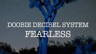 "Doobie Decibel System - ""Fearless"" (Pink Floyd Cover) [Official Video]"