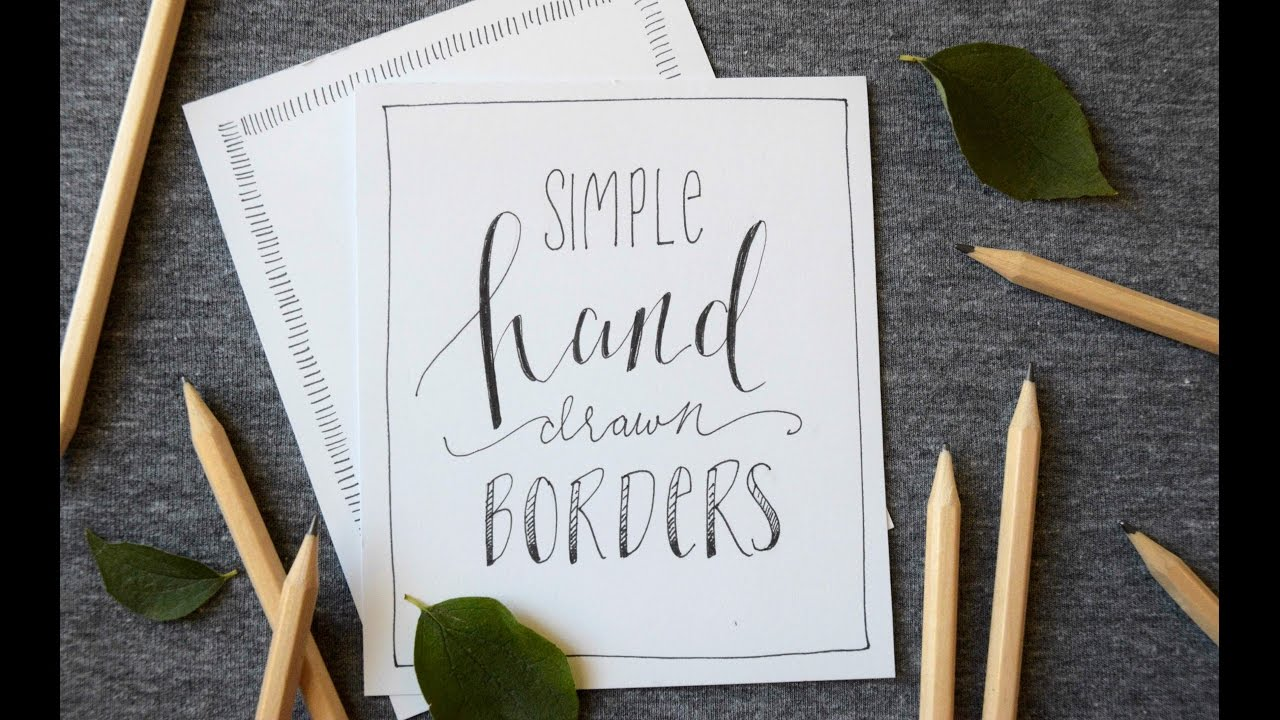 6 Simple Borders For Your Hand Lettering Projects