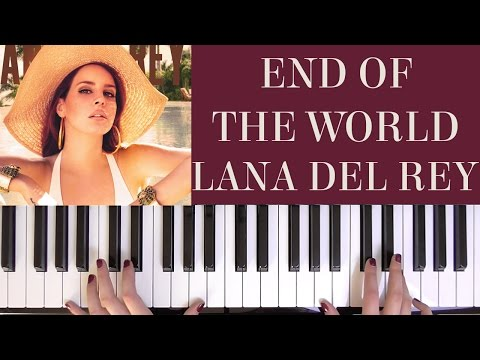 HOW TO PLAY: END OF THE WORLD - LANA DEL REY