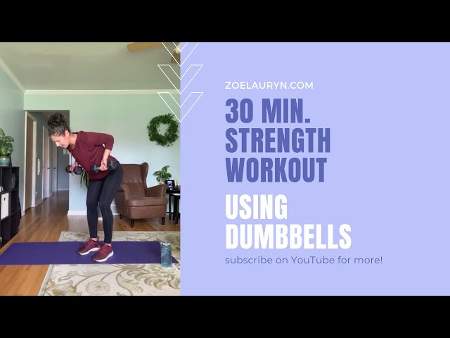 30 min. Full Body Strength Workout