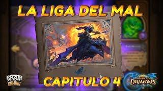 Hearthstone   EL DESPERTAR DE GALAKROND   Capitulo 4: La Liga del Mal