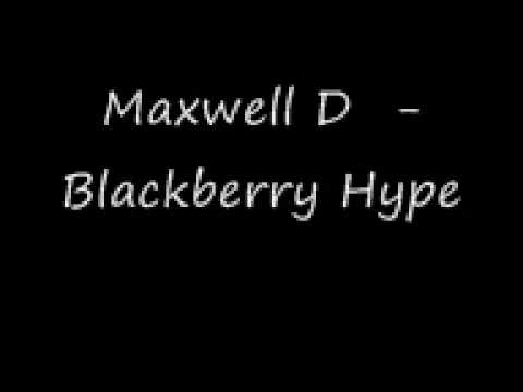 Maxwell D - Blackberry Hype [UK Funky]