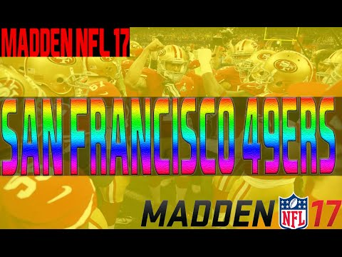 Madden 17 Official Ratings San Francisco 49ers