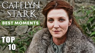 Top 10 Moments of Lady Catelyn Stark | GoT