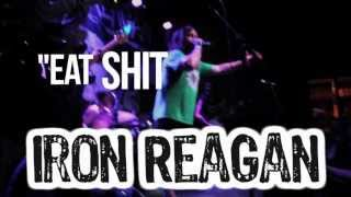 "Iron Reagan ""Eat Shit and Live"" live (Santa Ana, CA)"