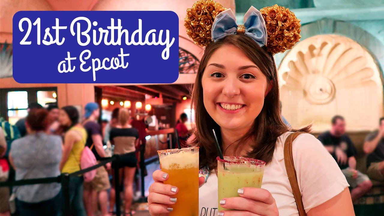 21st Birthday At Epcot Walt Disney World Vlog 2017 Youtube