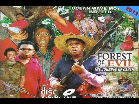 Download Forest of Evil 1 - Nigerian Nollywood Movie