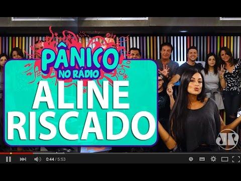 Aline Riscado - Pânico - 26/02/16