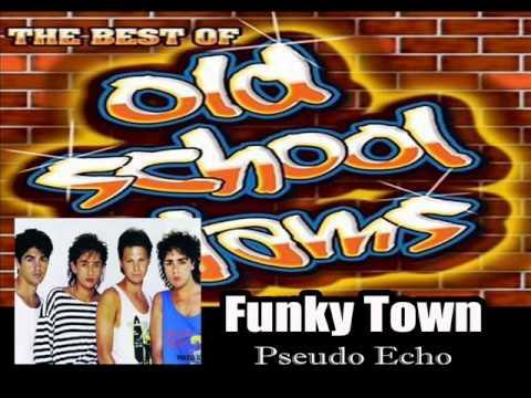 FUNKY TOWN...Pseudo Echo