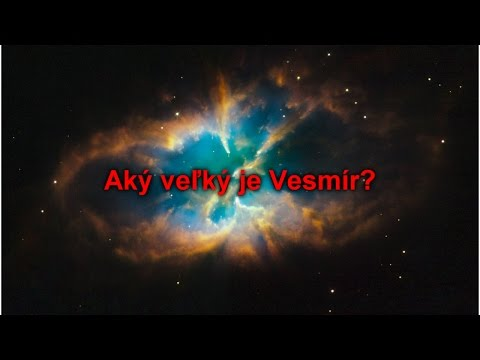 Aký veľký je Vesmír?