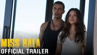 Miss Bala - Official Trailer - At Cinemas February 8