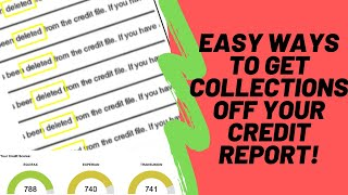 EASY WAYS TO GET COLLECTIONS DELETED OFF YOUR CREDIT REPORT 2020! #EasyDeletionSeries