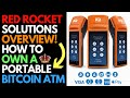 What Is Red Rocket Solution? | How To Own a Portable Bitcoin ATM | Full Over View