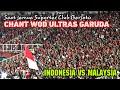 Chant antar Tribun Ultras Garuda di Stadion GBK | Indonesia vs Malaysia
