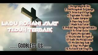 3 Jam Nonstop Lagu Rohani Kristen Untuk Saat Teduh & Lagu Penyembahan Terbaik & Populer
