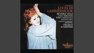 """Donizetti: Lucia di Lammermoor / Part 2 / Act 2 - """"Oh meschina!"""" - """"Tu che a Dio spiegasti l"""