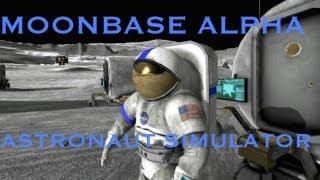 Moonbase Alpha: Realistic Astronaut Simulator