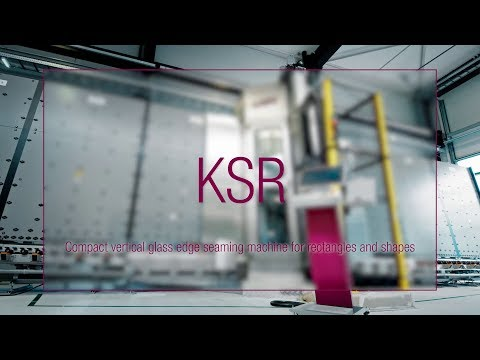 LiSEC KSR - Compact Vertical Glass Edge Seaming Machine For Rectangles And Shapes (English)