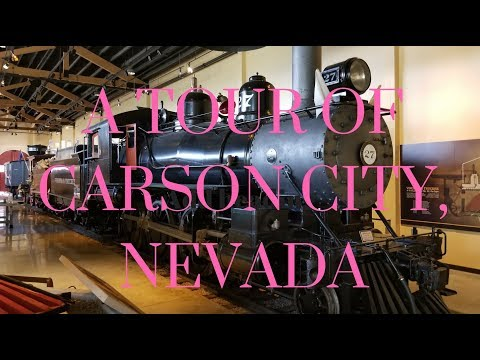 A TOUR OF CARSON CITY, NEVADA