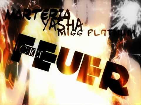 Marteria, Yasha & Miss Platnum - Feuer (Songtext unten)