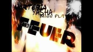 marteria yasha & miss platnum - feuer