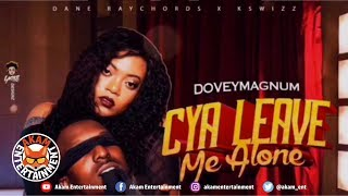 Dovey Magnum - Cya Leave Me Alone [Sports Mode Riddim] February 2019