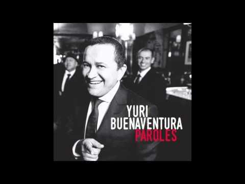Yuri Buenaventura / Au Café des Delices/ Paroles